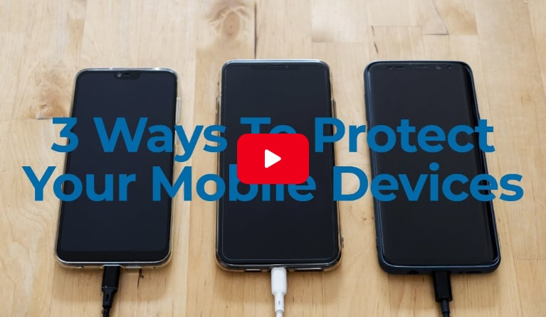 img-3-ways-to-protect-your-mobile-devices